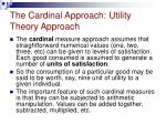 the cardinal approach utility theory approach