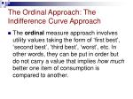 the ordinal approach the indifference curve approach