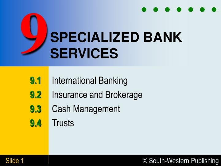 specialized bank services n.