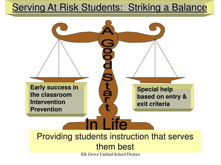 Serving At Risk Students:  Striking a Balance