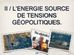 ii l energie source de tensions g opolitiques