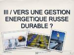 iii vers une gestion energetique russe durable