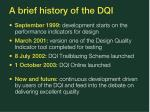 a brief history of the dqi