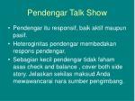 pendengar talk show