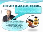 let s look at last year s finalists1