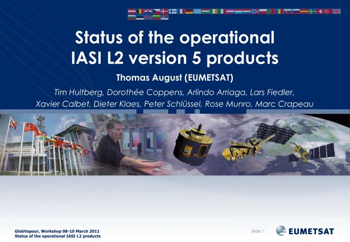 status of the operational iasi l2 version 5 products n.