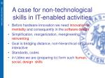 a case for non technological skills in it enabled activities