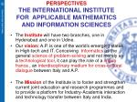 perspectives the international institute for applicable mathematics and information sciences