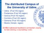 the distributed campus of the university of udine