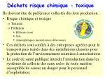d chets risque chimique toxique