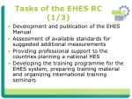 tasks of the ehes rc 1 3