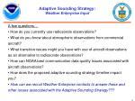 adaptive sounding strategy weather enterprise input