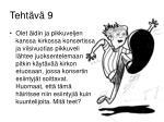 teht v 9