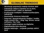 globalni trendovi