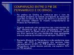 compara o entre o pib de pernambuco e do brasil