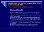 investimentos estruturadores e seus desdobramentos os novos empreendimentos3