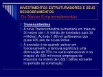 investimentos estruturadores e seus desdobramentos os novos empreendimentos4
