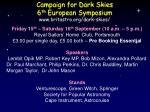campaign for dark skies 6 th european symposium www britastro org dark skies