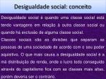 desigualdade social conceito