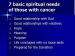 7 basic spiritual needs of those with cancer
