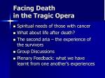 facing death in the tragic opera