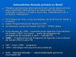 antecedentes aten o prim ria no brasil1