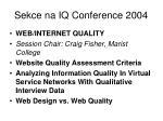 sekce na iq conference 2004