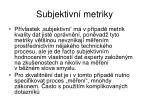 subjektivn metriky
