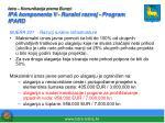 istra komunikacija prema europi ipa komponenta v ruralni razvoj program ipard3