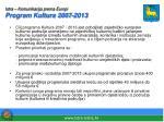 istra komunikacija prema europi program kultura 2007 2013