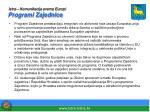 istra komunikacija prema europi programi zajednice