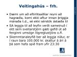 veitingah s frh