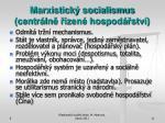 marxistick socialismus centr ln zen hospod stv