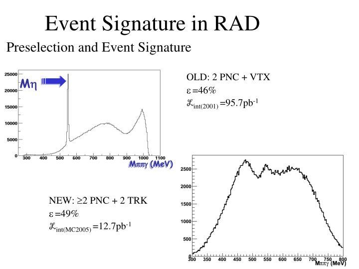 Event Signature in RAD