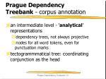 prague dependency treebank corpus annotation