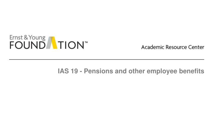 ias 19 pensions and other employee benefits n.