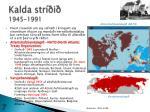 kalda str i 1945 19915