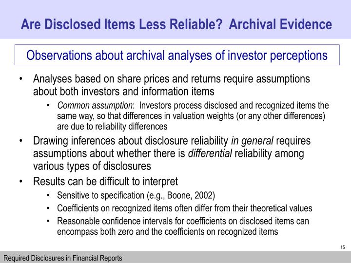Are Disclosed Items Less Reliable?  Archival Evidence
