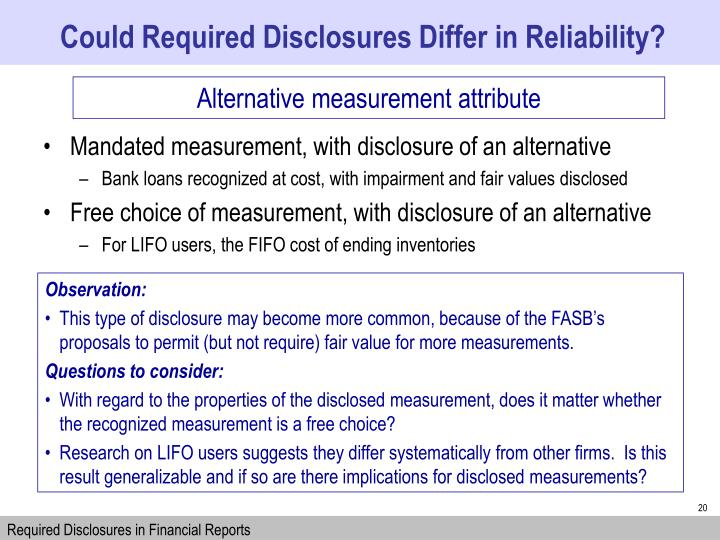 Could Required Disclosures Differ in Reliability?