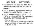select between