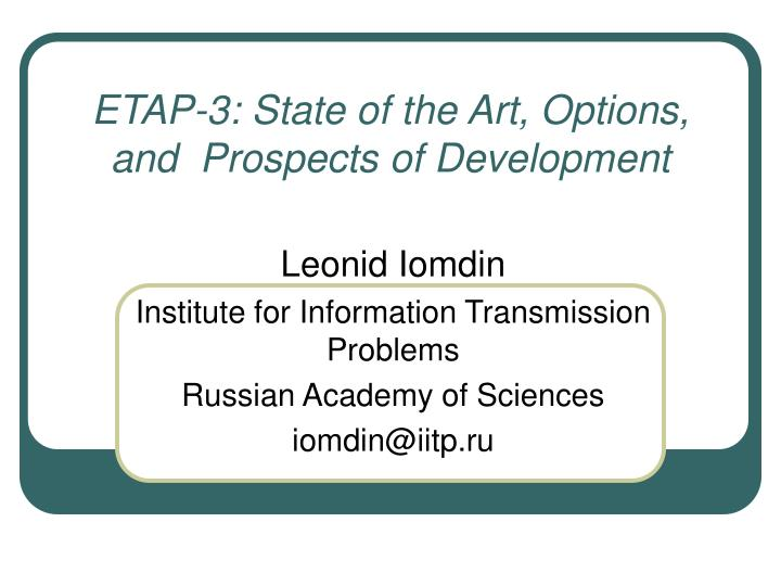 etap 3 state of the art options and prospects of development n.