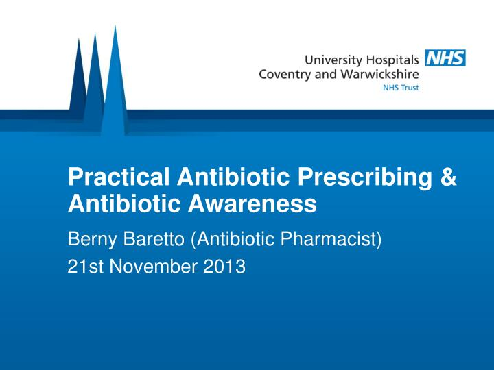 practical antibiotic prescribing antibiotic awareness n.