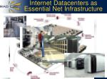 internet datacenters as essential net infrastructure