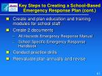 key steps to creating a school based emergency response plan cont