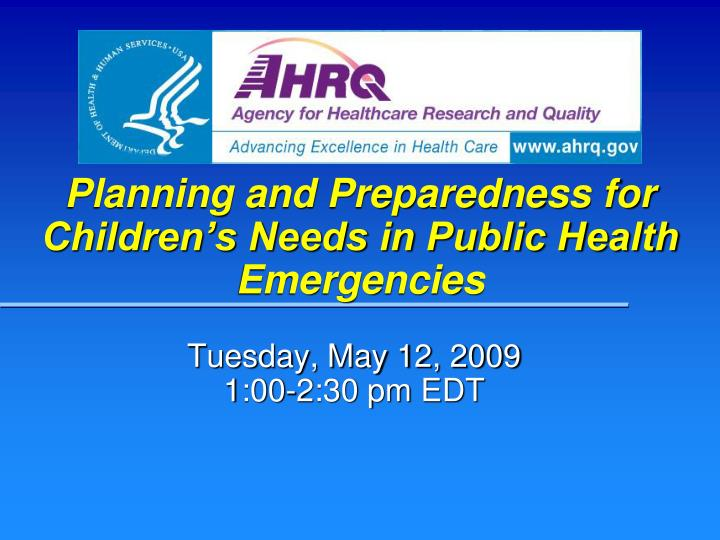planning and preparedness for children s needs in public health emergencies n.