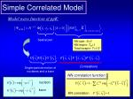 simple correlated model