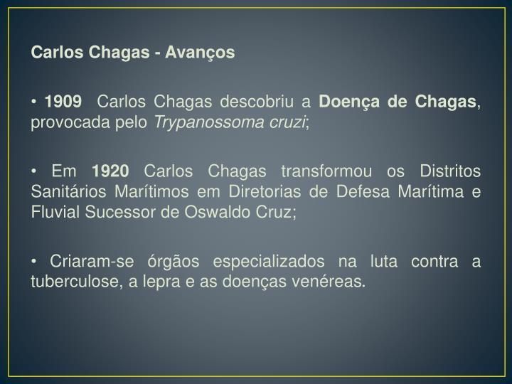 Carlos Chagas - Avanços