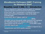 bloodborne pathogen bbp training for research staff biosafety level 2 bsl 2 introduction