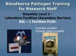 bloodborne pathogen training for research staff7