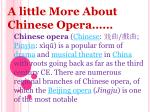 a little more about chinese opera